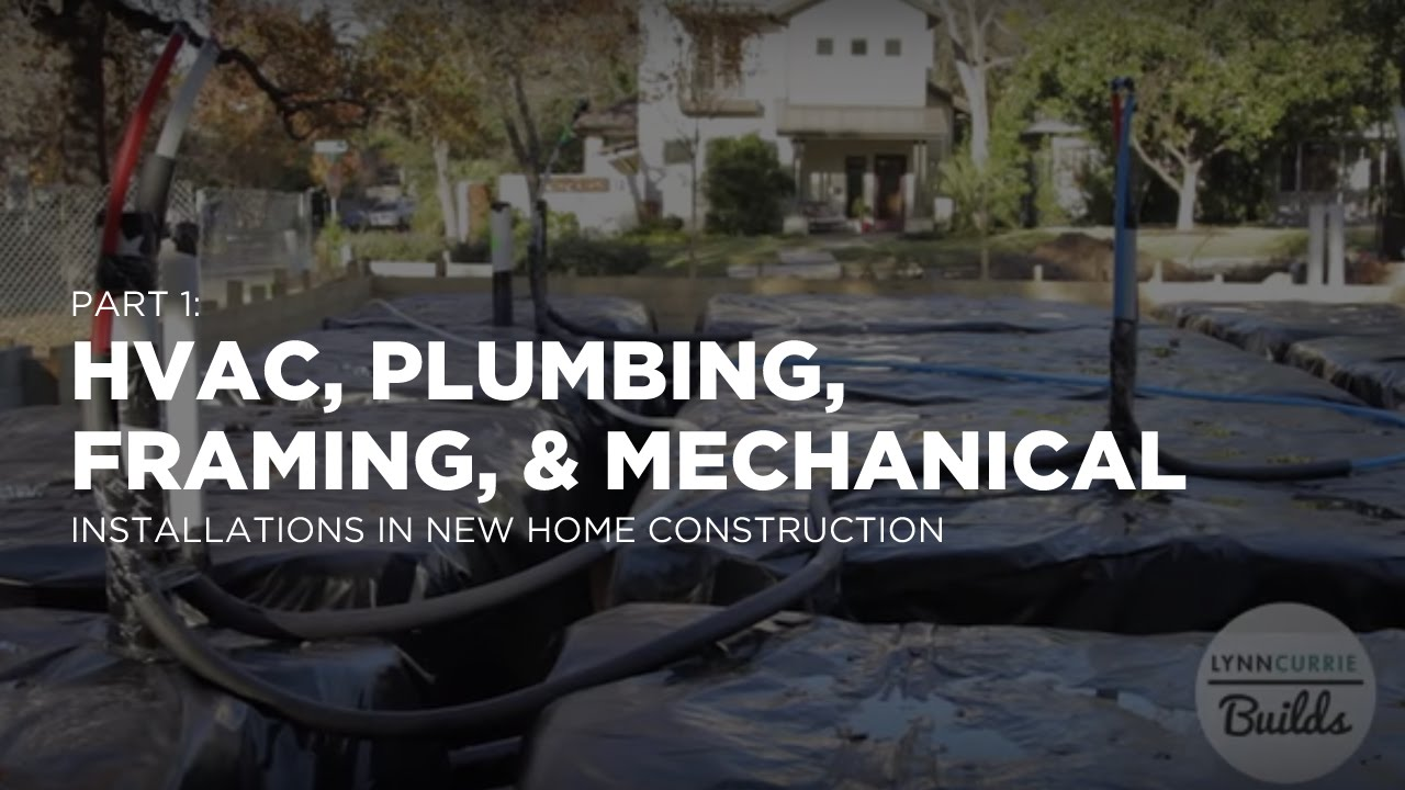 Plumbing Top Out, Electrical Wiring, and HVAC Installation | Lessons ...